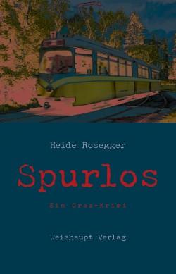 Rosegger, Spurlos