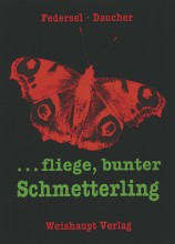 ...fliege, bunter Schmetterling